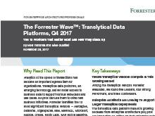 The Forrester Wave™: Translytical Data Platforms, Q4 2017
