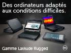 Des ordinateurs adaptés aux conditions difficiles