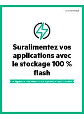 Suralimentez vos applications avec le stockage 100 % flash