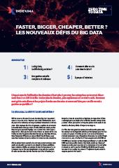 Faster, bigger, cheaper, better? Les nouveaux défis du big DATA