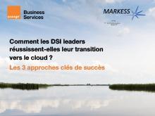 Comment les DSI leaders réussissent-elles leur transition vers le cloud ?
