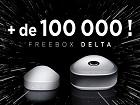 Free annonce avoir livré 100 000 Freebox Delta
