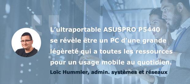 Avis Loïc Testeurs Pros PC portable AsusPro P5440 - Le bilan
