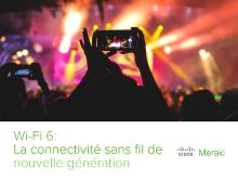 Wifi6: La connectivité sans fil de nouvelle génération