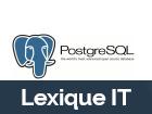 PostgreSQL, une définition