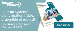 Guide IT 2021 Infrastructure - Pour un Système d'Information fiable, disponible et évolutif (inmac-wstore.com)