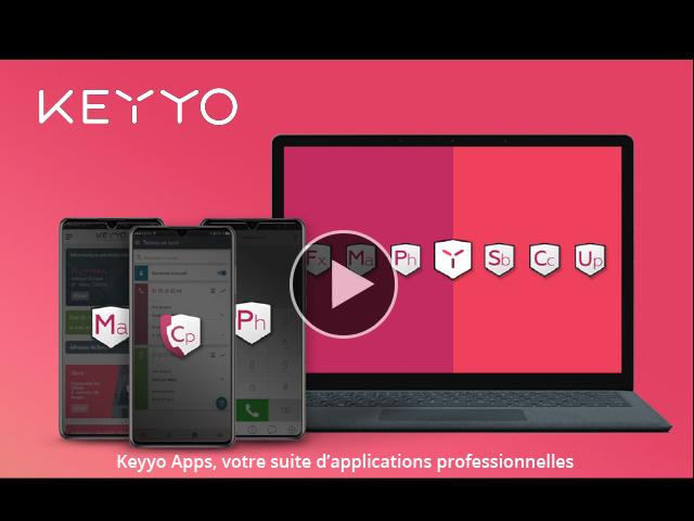Avec les Keyyo Apps, simplifiez vos télécommunications !