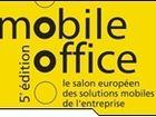Mobile Office annonce une fréquentation en croissance pour son édition 2005
