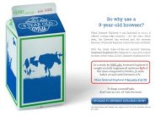 Campagne anti Internet Explorer 6 : boiriez-vous du lait périmé depuis des années ?