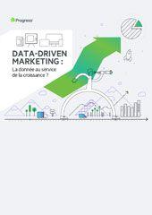 Data-Driven Marketing : la donnée au service de la croissance