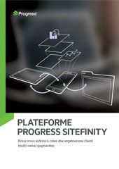 Plateforme Progress Sitefinity