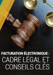 Facturation électronique : Cadre légal et conseils clés