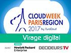 Virage Digital : Si la mode a sa Fashion Week, l'IT a sa Cloud Week l'IT