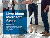 Microsoft Azure : Levier de la transformation Digitale
