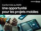 Conformité au RGPD : Une opportunité pour les projets mobiles