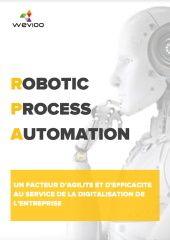 RPA, Un facteur d'agilité et d'efficacité au service de la digitalisation en entreprise