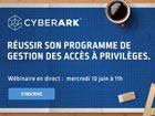 [Webinaire] Réussir son programme de gestion et sécurisation des accès à privilèges