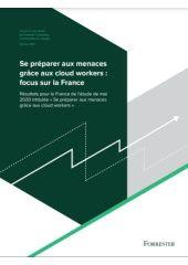 Se préparer aux menaces grâce aux cloud workers : focus sur la France