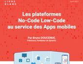 Les plateformes No-Code Low-Code au service des Apps mobiles