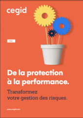 De la protection à la performance. Transformez votre gestion des risques.